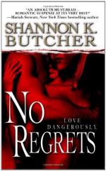 No Regrets - Shannon K. Butcher