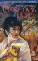The Cult of Loving Kindness - Paul Park