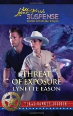 Threat of Exposure - Lynette Eason