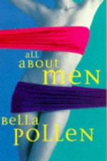 All about Men - Bella Pollen