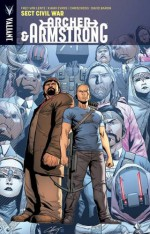 Archer & Armstrong Volume 4: Sect Civil War Tp - Fred Van Lente, Khari Evans, ChrisCross