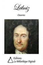Oeuvres de Leibniz (French Edition) - Gottfried Wilhelm Leibniz, Louis François Foucher de Careil