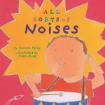 All Sorts of Noises - Hannah Reidy, Emma Dodd