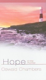 Hope: A Holy Promise - Oswald Chambers, Julie Ackerman Link