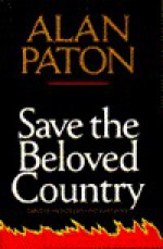 Save the Beloved Country - Alan Paton