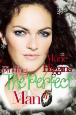 Finding the Perfect Man - Marie Higgins