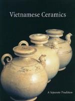 Vietnamese Ceramics: A Separate Tradition - John Stevenson, John Guy