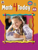 Math 4 Today, Grade 5 - Frank Schaffer Publications, School Specialty Publishing, Frank Schaffer Publications