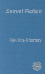 Sexual Fiction - Maurice Charney