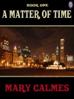 A Matter of Time Book 1 - Mary Calmes