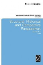 Structural, Historical, and Comparative Perspectives - Jens Qvortrup, Katherine Brown Rosier, David A. Kinney