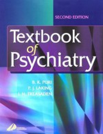 Textbook of Psychiatry - Basant K. Puri, P.J. Laking, I.H. Treasaden