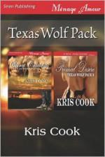Texas Wolf Pack [Secret Cravings: Primal Desire] (Siren Publishing Menage Amour) - Kris Cook