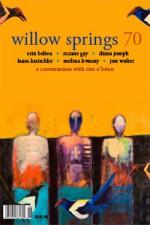 Willow Springs 70 - Erin Belieu, Roxane Gay, Diana Joseph, Laura Kasischke, Melissa Kwasny, Jess Walter, Tim O'Brien, Sam Ligon