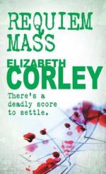 Requiem Mass: 1 (DCI Andrew Fenwick) - Elizabeth Corley