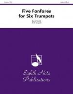 Five Fanfares for Six Trumpets: Score & Parts - David Marlatt