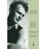World Within World: The Autobiography of Stephen Spender (Modern Library) - Stephen Spender, John Bayley