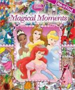 Disney Princess: Magical Moments (Look and Find Series) - Publications International Ltd.