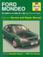 Ford Mondeo Petrol And Diesel Service And Repair Manual: 2000 To 2003 (Haynes Service And Repair Manuals) - Peter Gill, Peter T. Gill