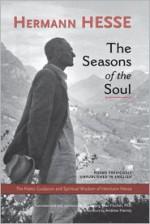 The Seasons of the Soul - Hermann Hesse