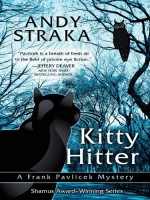 "Kitty Hitter (Frank Pavlicek Mysteries, #4) retitled ""The Night Falconer"" - Andy Straka"