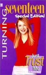 Just Trust Me - Rosalind Noonan