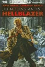 Hellblazer: Joyride - Andy Diggle, Leonardo Manco