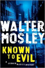 Known to Evil - Walter Mosley