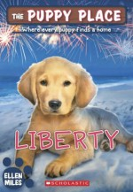 The Puppy Place #32: Liberty - Ellen Miles