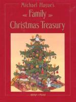 Michael Hague's Family Christmas Treasury - Michael Hague