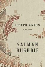 Joseph Anton. A Memoir - Salman Rushdie