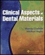 Clinical Aspects Of Dental Materials - Marcia Gladwin, Michael D. Bagby