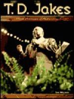 T.D. Jakes - Sam Wellman, Coretta Scott King