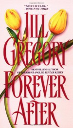 Forever After - Jill Gregory