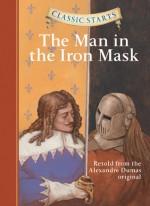 The Man in the Iron Mask - Arthur Pober, Troy Howell, Oliver Ho, Alexandre Dumas