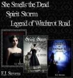 Spirit Guide series bundle: She Smells the Dead; Spirit Storm; Legend of Witchtrot Road - E.J. Stevens