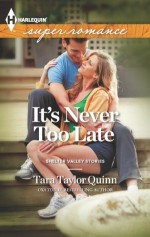 It's Never too Late (Shelter Valley Stories) - Tara Taylor Quinn