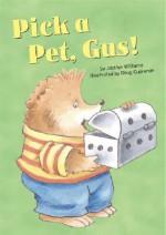 Pick a Pet, Gus! - Jacklyn Williams