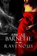 Ravenous - Abigail Barnette