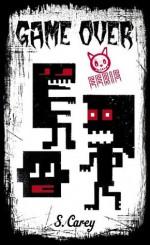 Game Over (Eerie, #2) - S. Carey, Paul Haines