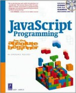 JavaScript Programming for the Absolute Beginner - Andy Harris