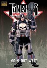 Punisher War Journal, Vol. 2: Goin' Out West - Matt Fraction, Ariel Olivetti, Leandro Fernández
