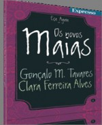 Os novos Maias (3ª parte) - Gonçalo M. Tavares, Clara Ferreira Alves