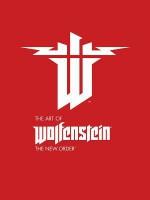 The Art of Wolfenstein: The New Order - Machine Games, Dave Marshall