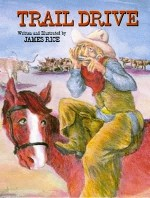 Trail Drive - James Rice