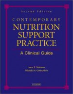 Contemporary Nutrition Support Practice: A Clinical Guide - Frank M. Pierson