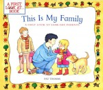 This Is My Family: A First Look at Same-Sex Parents - Pat Thomas, Lesley Harker