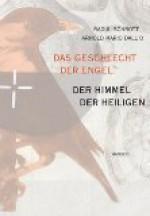 Das Geschlecht der Engel: der Himmel der Heiligen: Ein Brevier - Raoul Schrott, Arnold Mario Dall'O