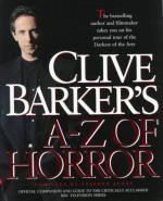 Clive Barker's A - Z of Horror - Stephen Jones, Clive Barker