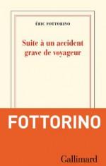 Suite à un accident grave de voyageur (blanche) (French Edition) - Éric Fottorino